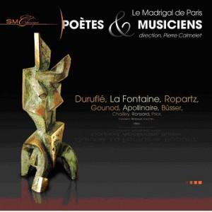 Enregistrement Le Madrigal de Paris, Poètes et musiciens