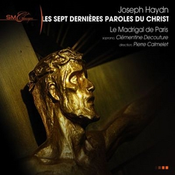 CD les sept dernières paroles du Christ par le Madrigal de Paris