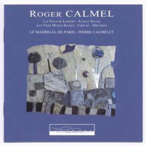 Roger Calmel Pierre Calmelet et Le Madrigal de Paris
